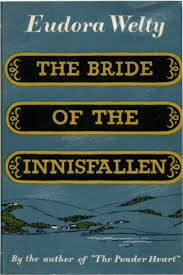 Welty-The-Bride-of-the-Innisfallen